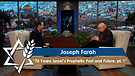 Joseph Farah | 70 Years: Israel's Prophetic Past and Future, Part 1