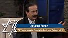 Joseph Farah | 70 Years: Israel's Prophetic Past and Future, Part 2