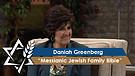 Daniah Greenberg | Messianic Jewish Family Bible