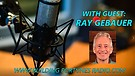 Building Fortunes Radio - Ray Gebauer #1